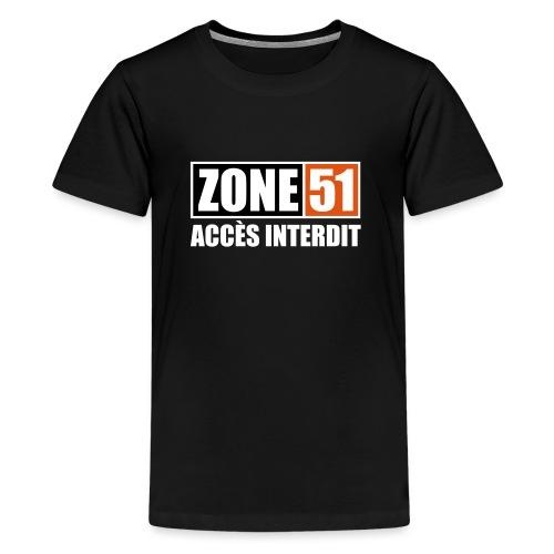 ZONE 51 - ACCES INTERDIT - T-shirt Premium Ado