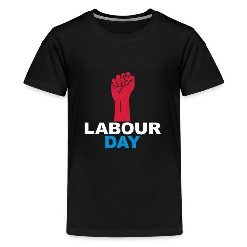 Labour day - Teenage Premium T-Shirt