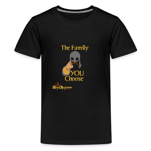 The Family You Choose - Teenage Premium T-Shirt
