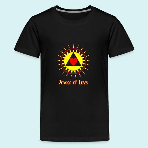 Power of Love - T-shirt Premium Ado