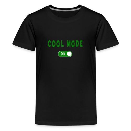 Cool Mode - Teinien premium t-paita
