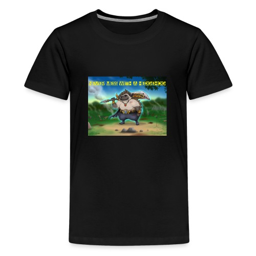 Never mess with a Hedgehog - Teenager Premium T-Shirt