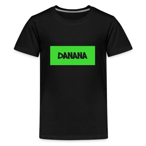 Danana - Teenager Premium T-shirt