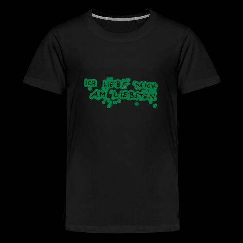 Ich liebe mich am liebsten - Teenager Premium T-Shirt