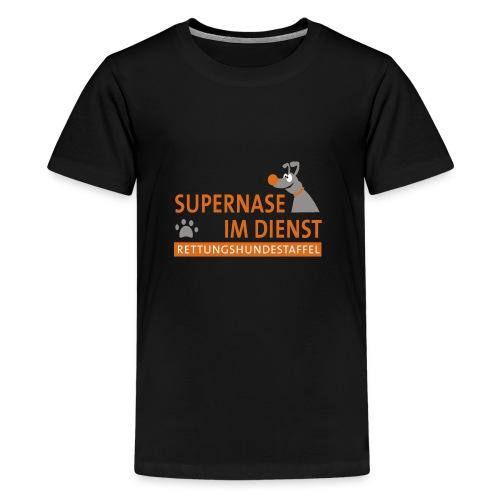 Supernase im Dienst - Teenager Premium T-Shirt