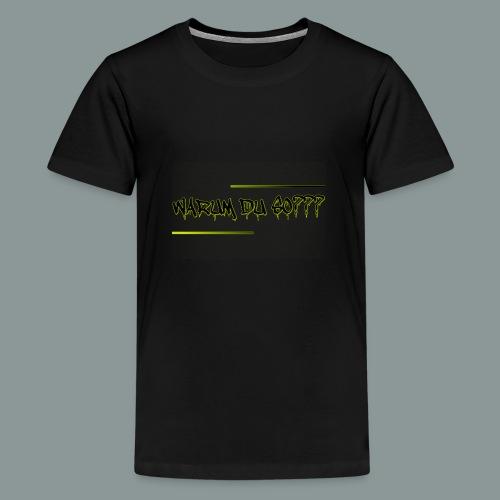 warum du 2 - Teenager Premium T-Shirt