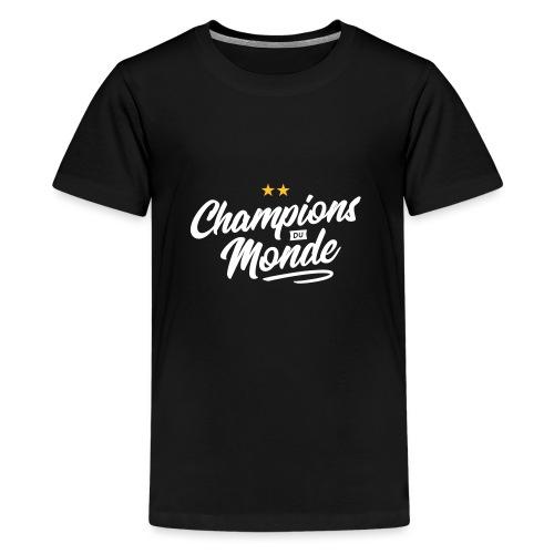 Champions du monde - T-shirt Premium Ado