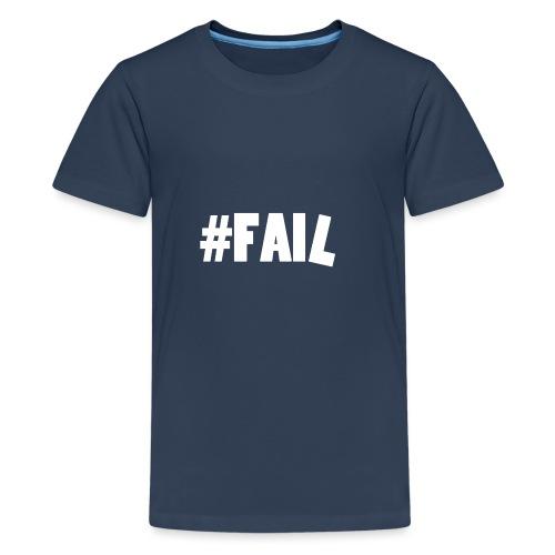 FAIL / White - T-shirt Premium Ado