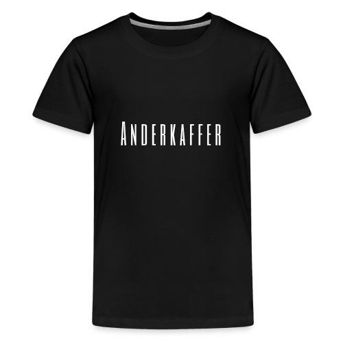 Anderkaffer fan-stuff Dark - Teenager Premium T-shirt