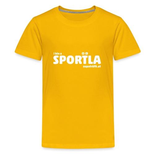 i bin a supatrüfö sportla - Teenager Premium T-Shirt
