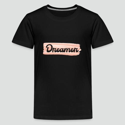 Dreamer - T-shirt Premium Ado