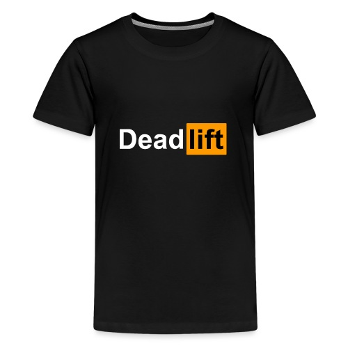 DeadLift X - T-shirt Premium Ado