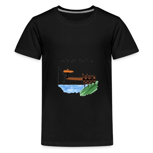 Let's go fishing - Teenage Premium T-Shirt