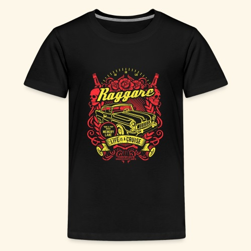 Raggare T-Shirt Life is a Cruise - Teenager Premium T-Shirt