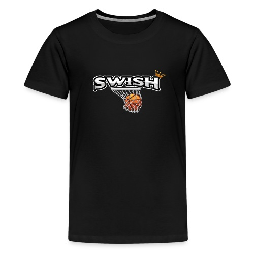 The king of swish - For basketball players - Teenage Premium T-Shirt