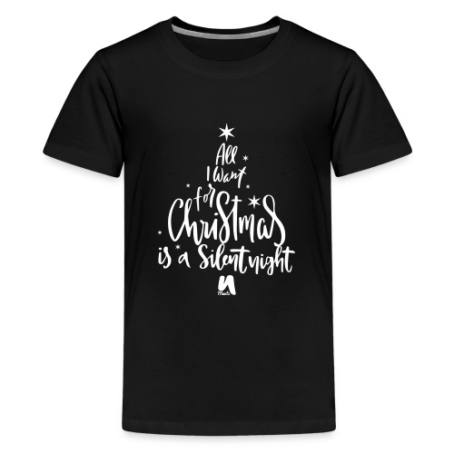 All I want for Christmas. - Teenage Premium T-Shirt