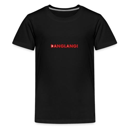 DANGLANG red - Teenage Premium T-Shirt