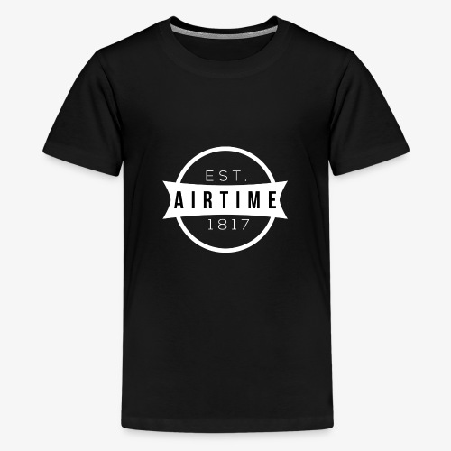 Airtime - Teenage Premium T-Shirt