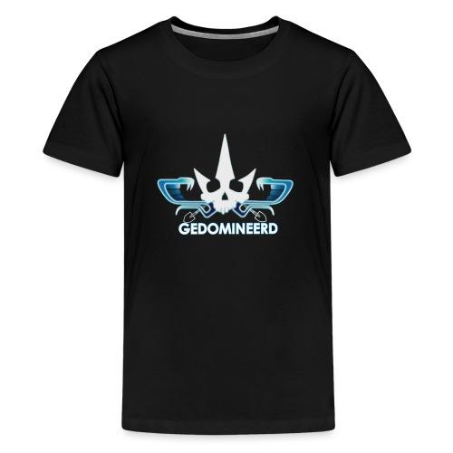 Gedomineerd - Teenager Premium T-shirt