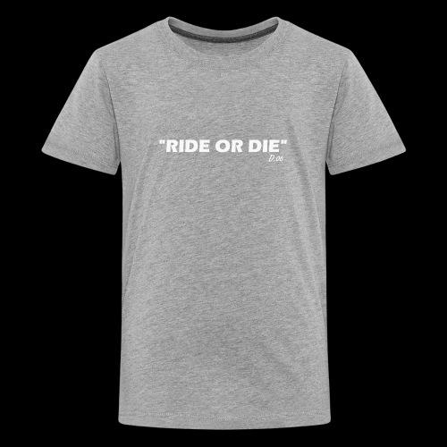 Ride or die (blanc) - T-shirt Premium Ado