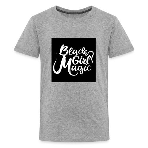Black Girl Magic 1 White Text - Teenage Premium T-Shirt