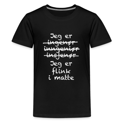 Flink i matte - Premium T-skjorte for tenåringer