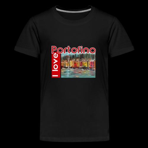 I love Portofino. Italy. - Teenager Premium T-Shirt
