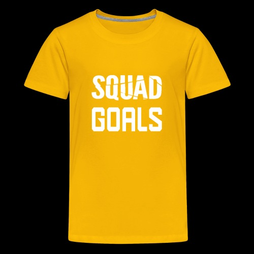 squad goals - Teenager Premium T-shirt