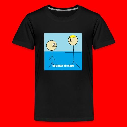CS1200A2 The Show T Shirt - Camiseta premium adolescente