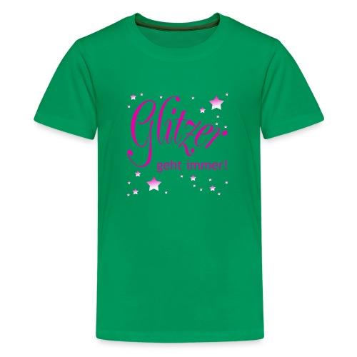 Glitzer geht immer - Teenager Premium T-Shirt