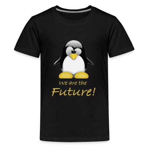 pinguin we are the future - Maglietta Premium per ragazzi