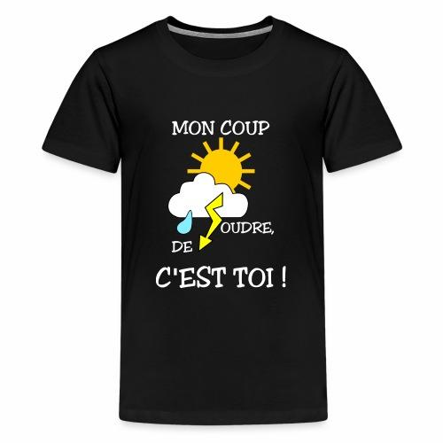 Mon coup de foudre - T-shirt Premium Ado