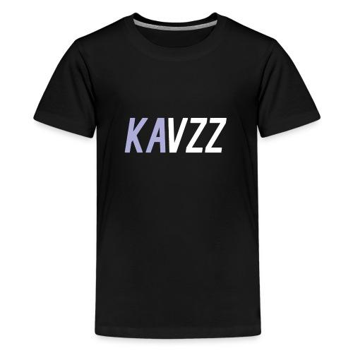 Kavzz - Teenage Premium T-Shirt