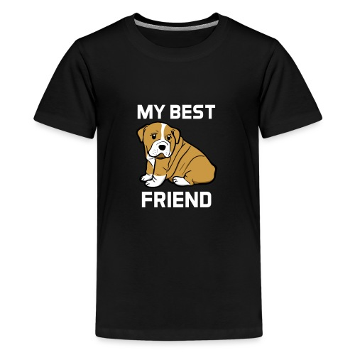 My Best Friend - Hundewelpen Spruch - Teenager Premium T-Shirt
