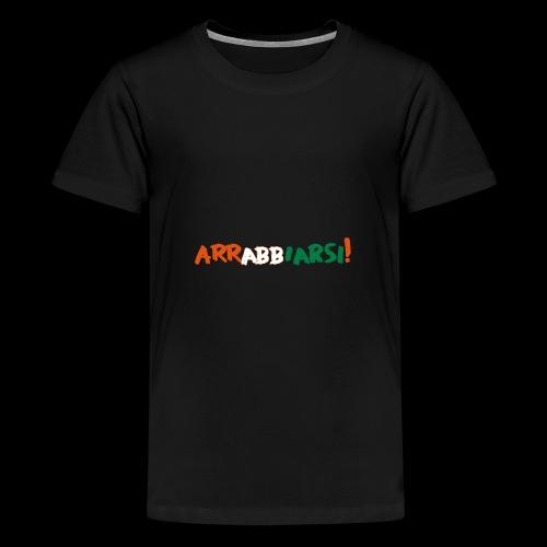 arrabbiarsi! - Teenager Premium T-Shirt