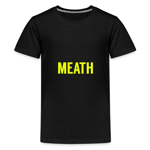 MEATH - Teenage Premium T-Shirt