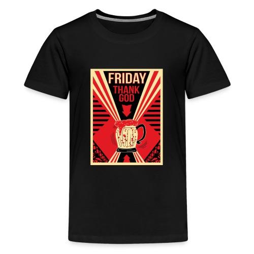 Thank's God it's Friday - T-shirt Premium Ado