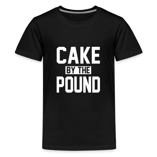 Cake by the Pound - Teenage Premium T-Shirt