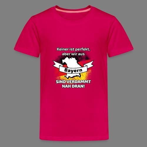 Perfekt Bayern - Teenager Premium T-Shirt