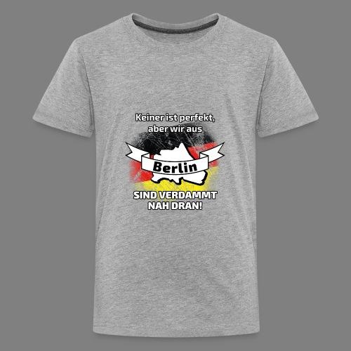 Perfekt Berlin - Teenager Premium T-Shirt
