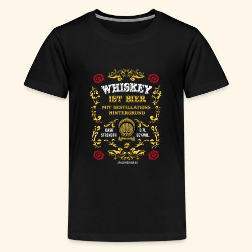 Whiskey ist Bier - Teenager Premium T-Shirt