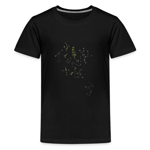 we are also stars/ También somos estrellas - Camiseta premium adolescente