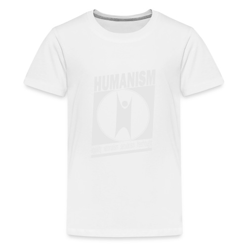 Humanism - Teenage Premium T-Shirt