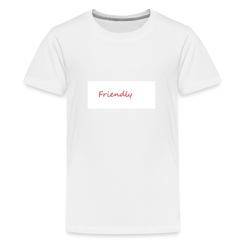 Friendly - Teenager Premium T-Shirt