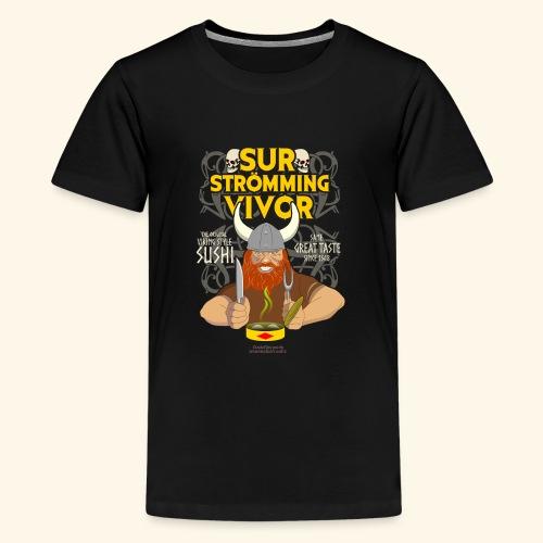 Survivor Wikinger   Surströmming T-Shirts - Teenager Premium T-Shirt