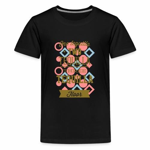 tequila floor - T-shirt Premium Ado
