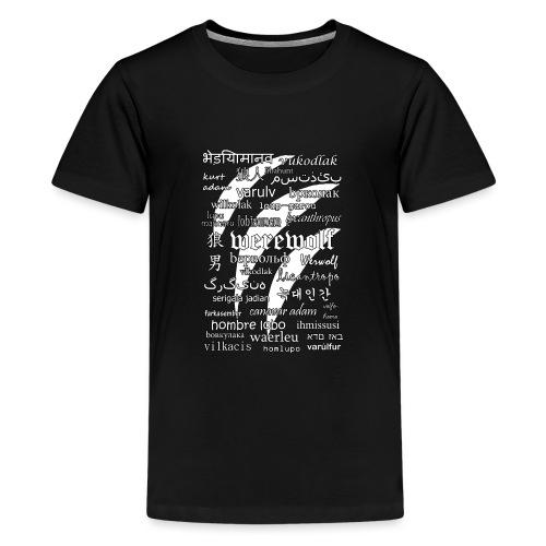 Werewolf in 33 Languages (Black Version) - Koszulka młodzieżowa Premium