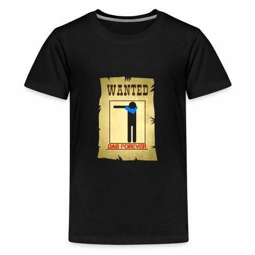 DAB WANTED / Tutti cercano la dab - Maglietta Premium per ragazzi