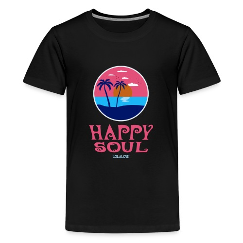 Happy Soul! - Teenager Premium T-Shirt