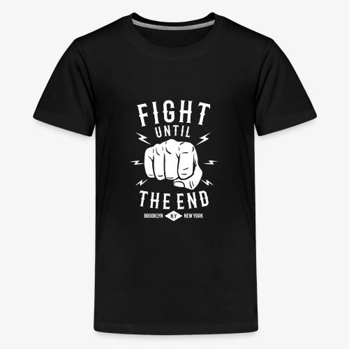 Se battre jusqu'à la fin - T-shirt Premium Ado